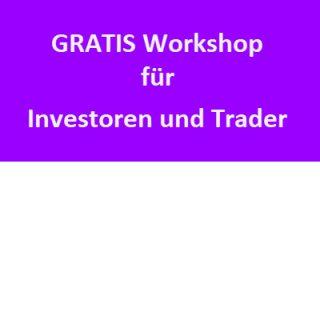 Gratis Workshop für Investoren und Trader
